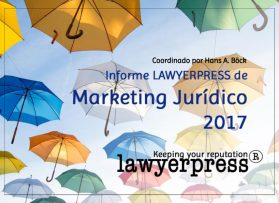 Informe Lawyerpress de Marketing Jurídico 2017