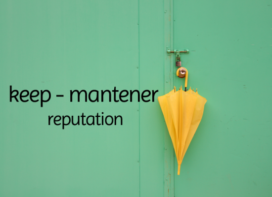 Keep – mantener reputación